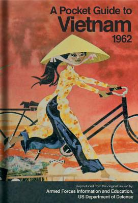 A Pocket Guide to Vietnam, 1962 By Bodleian Library (EDT)/ Grayson, Bruns (FRW)